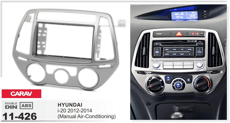 mit manuel Klimaanlage CARAV 11-426 Autoradio Radioblende für HYUNDAI i20 2012